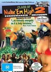 Class Of Nuke 'em High 2 - Subhumanoid Meltdown | DVD