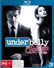 Underbelly - The Golden Mile