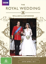 Royal Wedding: William and Catherine, The