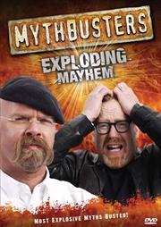 Mythbusters: Exploding Mayhem