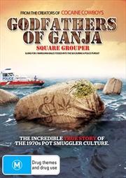 Godfathers Of Ganja: Square Grouper   DVD