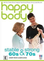 Happy Body: Stable and Strong 60s and 70s