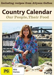 Country Calendar: Our People, Their Food