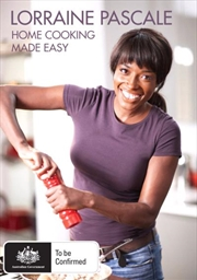 Lorraine Pascale: Home Cooking Made Easy