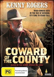 Coward Of The County | DVD