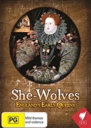 She-Wolves - England's Early Queens