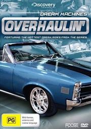 Overhaulin': Dream Machines