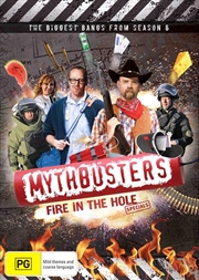 Mythbusters: Fire In The Hole