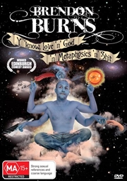 Brendon Burns: Y'Know, Love 'N' God 'N' Metaphysics 'N' Shit   DVD
