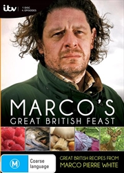 Marco Pierre White: Great British Feast