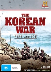 Korean War - Fire And Ice, The