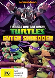 Teenage Mutant Ninja Turtles - Enter Shredder | DVD