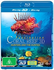 Fascination Coral Reef 3D: Hunters And The Hunted  (3D + 2D Blu-ray) | Blu-ray 3D
