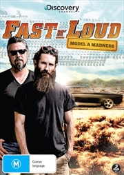 Fast N' Loud - Model A Madness