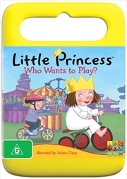 Little Princess - Who Wants To Play?