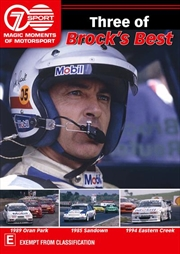 Magic Moments Of Motorsport - Three Of Brock's Best