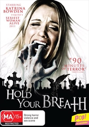 Hold Your Breath | DVD