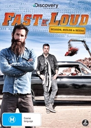 Fast N' Loud - Beards, Builds and Beers