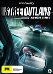Street Outlaws - Midnight Riders