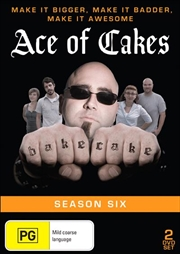 Ace Of Cakes - Season 6 | DVD