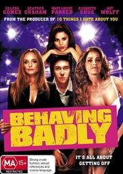 Behaving Badly   DVD