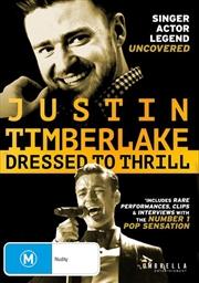 Justin Timberlake - Dressed To Thrill | DVD