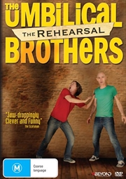 Umbilical Bros - The Rehearsal | DVD