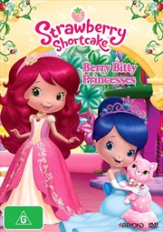 Strawberry Shortcake - Berry Bitty Princesses