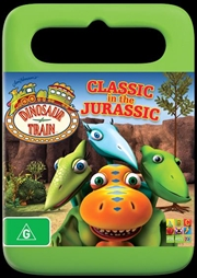 Jim Henson's Dinosaur Train - Classic In The Jurassic