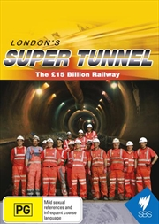 London's Super Tunnel - The 15 Billion Railway