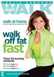 Leslie Sansone - Just Walk - Walk Off Fat Fast