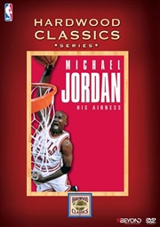 NBA Hardwood Classics - Michael Jordan - His Airness