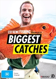 Extreme Fishing With Robson Green - Biggest Catches