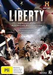 Liberty - Heroes Of The American Revolution
