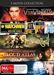V For Vendetta / Watchmen / Sucker Punch / Cloud Atlas / Hereafter