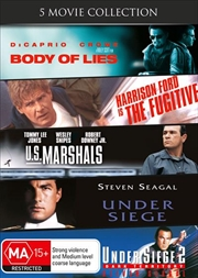 Fugitive / U.S. Marshals / Under Siege / Under Seige 2 / Body Of Lies, The