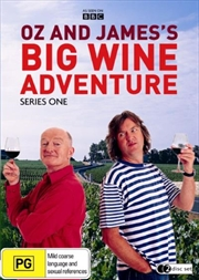 Oz And James's Big Wine Adventure: Series 1