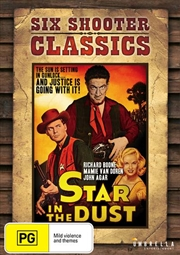 Star In The Dust | Six Shooter Classics