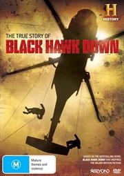 True Story Of Black Hawk Down, The