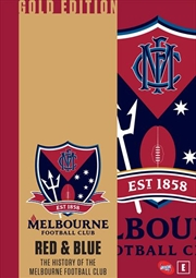 AFL - Red and Blue - The History Of The Melbourne Football Club