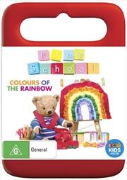 Play School - Colours Of The Rainbow