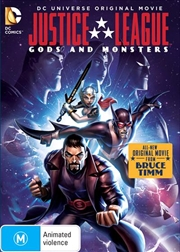 Justice League - Gods And Monsters