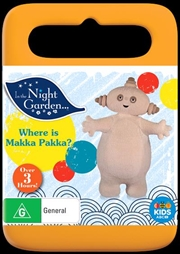 In the Night Garden - Where Is Makka Pakka? | DVD