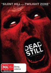 Dead Still | DVD