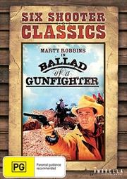 Ballad Of A Gunfighter | Six Shooter Classics, The