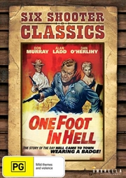 One Foot In Hell | Six Shooter Classics