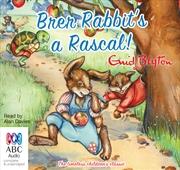 Brer Rabbit's A Rascal! | Audio Book