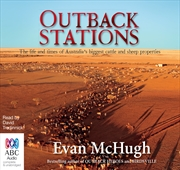 Outback Stations: Life & Times Of Australia's Largest Cattle & Sheep Properties