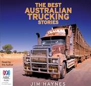 Best Australian Trucking Stories