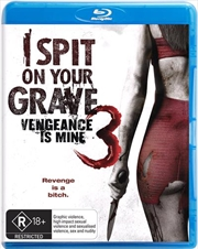 I Spit On Your Grave 3 - Vengeance Is Mine | Blu-ray